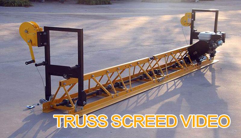 TRUSS SCREED VIDEO